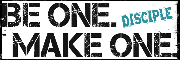 Disciple_Be One Make One