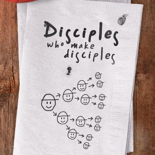 Disciples Who Make Disciples